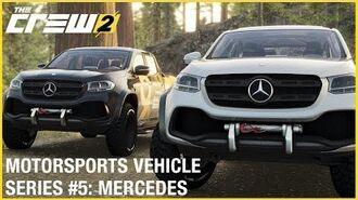 The Crew 2 Mercedes X Class – Motorsports Vehicle Series 5 Gameplay Ubisoft NA