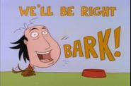 We'll Be Right Bark