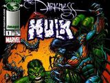 The Darkness\The Incredible Hulk
