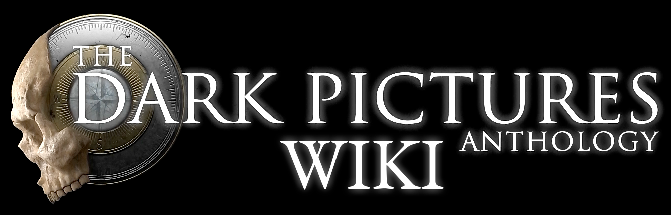 The Dark Pictures Anthology Wiki
