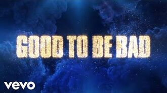 """Good to Be Bad (From """"Descendants 3"""" Official Lyric Video)"""