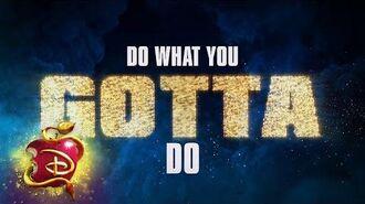 Do What You Gotta Do 🔥 Lyric Video Descendants 3