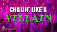 Chillin Like a Villain - Lyric Video - Descendants 2