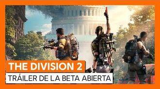 THE DIVISION 2 - TRÁILER OFICIAL DE LA OPEN BETA