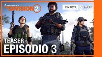 The Division 2 - Teaser Episodio 3 E3 2019