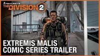 Tom Clancy's The Division- Extremis Malis Comic Series Trailer - Ubisoft -NA-