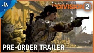 Tom Clancy's The Division 2 - Pre-Order Trailer - PS4