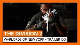 THE DIVISION 2 - WARLORDS OF NEW YORK - ANUNCIO MUNDIAL TRÁILER CGI