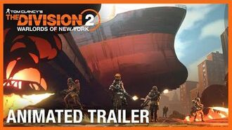 Tom Clancy's The Division 2 Warlords of New York Animated Short Ubisoft NA