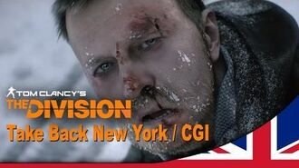 Tom Clancy's The Division -- Take Back New York Trailer E3 2014 UK