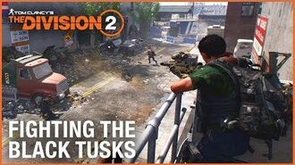 The Division 2- Fighting The Black Tusks - Endgame Faction Gameplay - Ubisoft -NA-