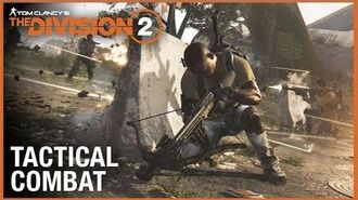 Tom Clancy's The Division 2 Tips & Tricks Tactical Combat Ubisoft NA