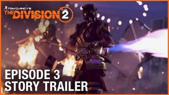 Tom Clancy's The Division 2 Episode 3 Story Trailer Ubisoft NA