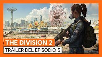 THE DIVISION 2 - TRÁILER DEL EPISODIO 3