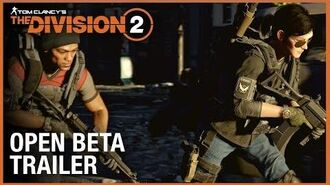Tom Clancy's The Division 2- Open Beta Trailer - Ubisoft -NA-