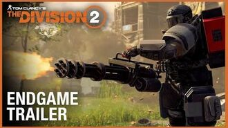 Tom Clancy's The Division 2 Endgame Trailer Ubisoft NA