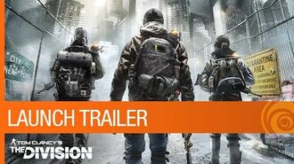 Tom Clancy's The Division - Launch Trailer US