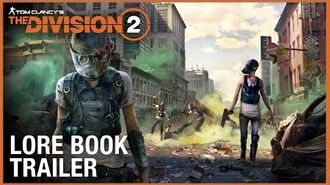 The World of Tom Clancy's The Division Lore Book Trailer Ubisoft NA