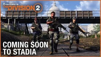 Tom Clancy's The Division 2 Stadia Announcement Trailer Ubisoft NA
