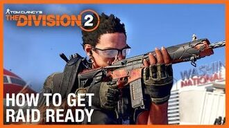 The Division 2 Operation Dark Hours – How to Get Raid Ready Ubisoft NA