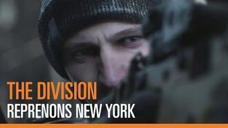 Tom Clancy's The Division - Reprenons New York