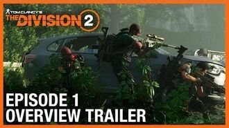 Tom Clancy's The Division 2 Episode 1 Overview Trailer Ubisoft NA
