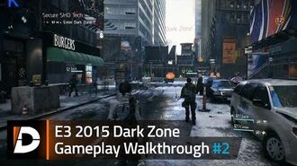 The Division Dark Zone Gameplay Walkthrough -2 - E3 2015