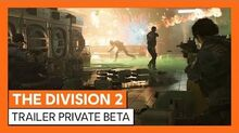 THE DIVISION 2 OFICIAL - TRAILER PRIVATE BETA