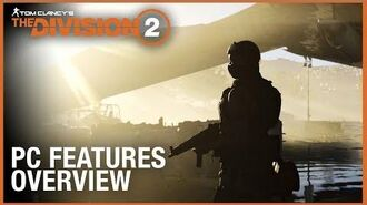 Tom Clancy's The Division 2 PC Features Overview Trailer Ubisoft NA