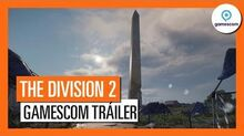THE DIVISION 2 - TRÁILER OFICIAL GAMESCOM 2018