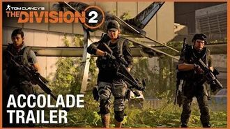 Tom Clancy's The Division 2 Accolade Trailer Ubisoft NA