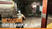 Tom Clancy's The Division - Démo de gameplay - E3 2014