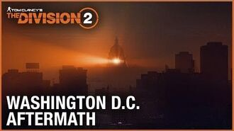 Tom Clancy's The Division 2 E3 2018 Washington D.C. Aftermath Trailer Ubisoft NA