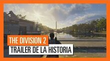 THE DIVISION 2 OFICIAL - TRÁILER DE LA HISTORIA