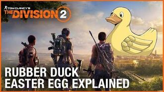 Tom Clancy's The Division 2 The Rubber Duck Easter Egg Explained Ubisoft NA