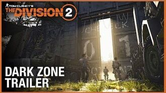 Tom Clancy's The Division 2- Enter the Dark Zone Trailer - Ubisoft -NA-