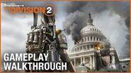 Tom Clancy's The Division 2 E3 2018 World Premiere Gameplay Walkthrough Trailer Ubisoft NA