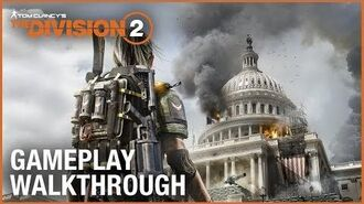 Tom Clancy's The Division 2 E3 2018 World Premiere Gameplay Walkthrough Trailer Ubisoft NA