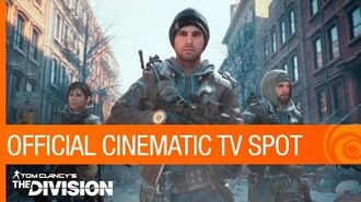 Tom Clancy's The Division - Official Cinematic TV Spot US