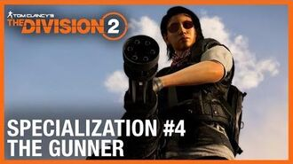 Tom Clancy's The Division 2 The Gunner Specialization Trailer Ubisoft NA