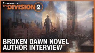 Tom Clancy's The Division Broken Dawn Novel Author Interview – Alex Irvine Ubisoft NA