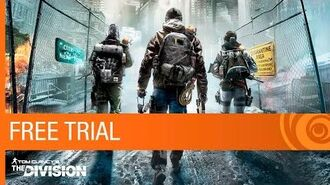 Tom Clancy's The Division Free Trial Trailer