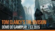 Tom Clancy's The Division – Démo de Gameplay - E3 2015