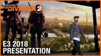 The Division 2- E3 2018 Conference Presentation - Ubisoft -NA-