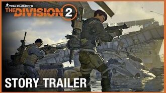 Tom Clancy's The Division 2 Story Trailer Ubisoft NA
