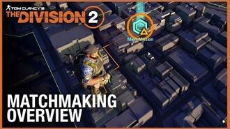 Tom Clancy's The Division 2 Tips & Tricks Matchmaking Ubisoft NA