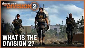 Tom Clancy's The Division 2 'What is The Division 2?' Trailer Ubisoft NA