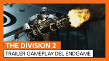 THE DIVISION 2 TRAILER GAMEPLAY OFICIAL DEL ENDGAME