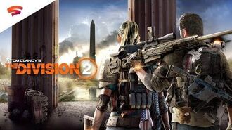 Tom Clancy's The Division 2 - Official Stadia Reveal Trailer Stadia Connect