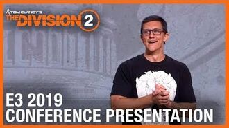 Tom Clancy's The Division 2 E3 2019 Conference Presentation Ubisoft NA